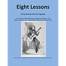 Eight Lessons: composed by Dioniso Aguado (English Edition)