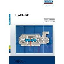 Hydraulik. Grundlagen und Gerätekunde. Metalltechnik: Berechnungen und Anwendungsbeispiele. Zustandsband zu Best. Nr. 80333