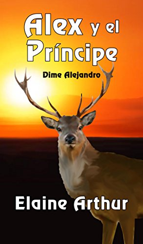 Alex y el Principe (Dime Alejandro nº 1) por Elaine Arthur