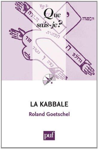 La Kabbale by Roland Goetschel (2013-11-20) par Roland Goetschel