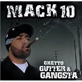 Ghetto Gutter & Gangsta