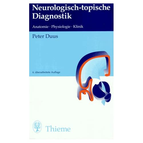 PDF] Neurologisch-topische Diagnostik. Anatomie. Physiologie. Klinik ...
