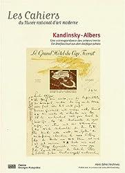 Les Cahiers du Musée national d'art moderne, Hors série : Kandinsky - Albers. Une correspondance des années trente