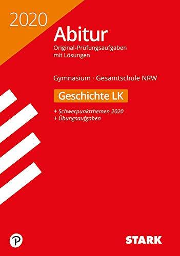 STARK Abiturprüfung NRW 2020 - Geschichte LK