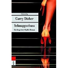 Schnappschuss: Ein Inspector-Challis-Roman (Unionsverlag Taschenbücher)