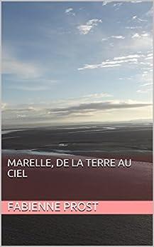 Marelle, de la terre au ciel (French Edition) by [Prost, Fabienne]