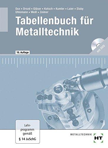 Tabellenbuch für Metalltechnik: mit DVD