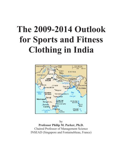 the-2009-2014-outlook-for-sports-and-fitness-clothing-in-india