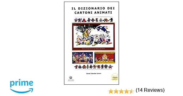 Amazonit Il Dizionario Dei Cartoni Animati Daniel V Simion Libri