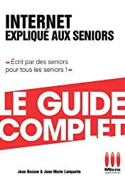 Internet Expliqué Aux Séniors Guide Complet
