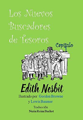 Los Nuevos Buscadores de Tesoros (Capítulo 1) por Edith Nesbit