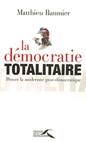 La Dmocratie totalitaire