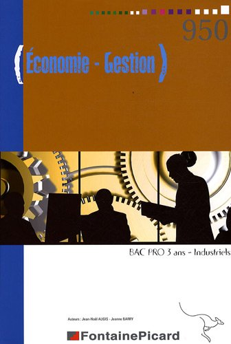 Economie - Gestion Bac pro Industriels