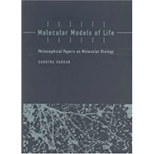 Molecular Models of Life: Philosophical Papers on Molecular Biology (Life and Mind: Philosophical Issues in Biology and Psychology) (English Edition)