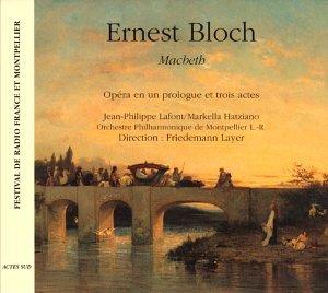 Ernest Bloch - Macbeth [Import anglais]