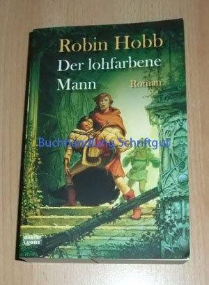 Bastei Lübbe Der lohfarbene Mann. Roman