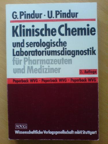 Klinische Chemie: und serologische Laboratoriumsdiagnostik für Pharmazeuten und Mediziner