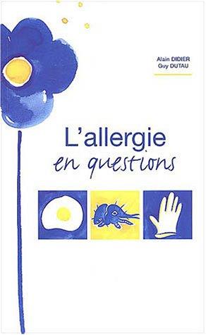 L'allergie en questions