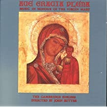 Ave Gracia Plena / Music In Honour Of The Virgin Mary