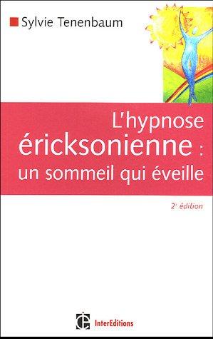 L'hypnose éricksonienne : Un sommei...