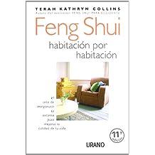 Feng Shui habitación por habitación (Entorno y bienestar)