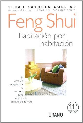 Feng Shui, habitación por habitación (Entorno y bienestar)