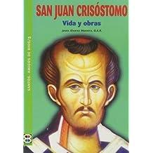 San Juan Crisostomo (SANTOS, AMIGOS DE DIOS)