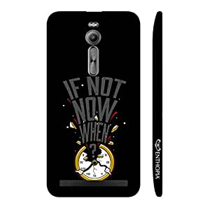 Enthopia Designer Hardshell Case If not now when… Back Cover for Asus Zenfone 2