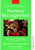 Good Practice in Nursery Management