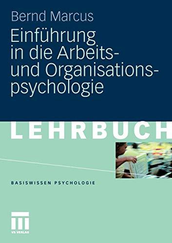 Einführung In Die Arbeits- Und Organisationspsychologie (Basiswissen Psychologie) (German Edition)