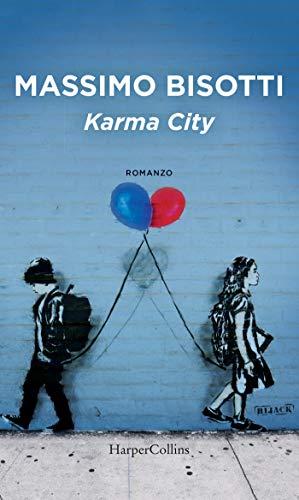 Karma City di [Bisotti, Massimo]