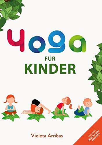 Yoga für Kinder: Das Geheimnis des meditierenden Waldes