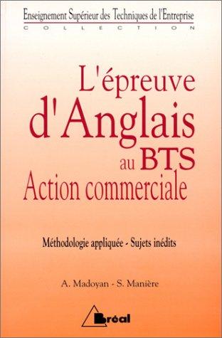 L'preuve d'anglais au BTS action commerciale : Mthodologie applique, sujets indits