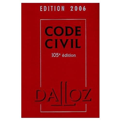 Code Civil : Edition 2006