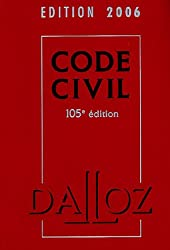 Code Civil : Edition 2006