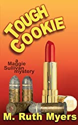 Tough Cookie by M. Ruth Myers (2013-01-09)