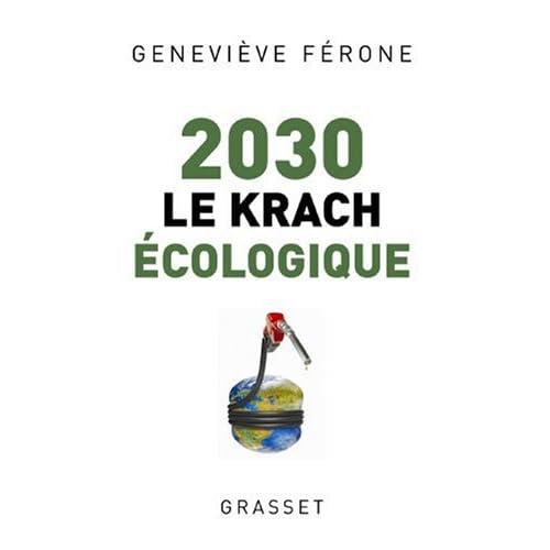 2030 : Le krach écologique