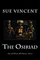 The Osiriad: Isis and Osiris, the Divine Lovers Paperback