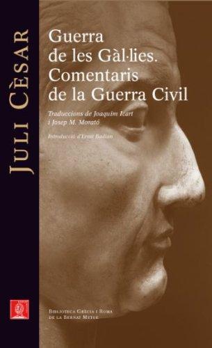 Guerra de les Gàl·lies. Comentaris de la Guerra Civil (Biblioteca Grècia i Roma)