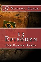 13 Episoden: Ein Kassel-Krimi