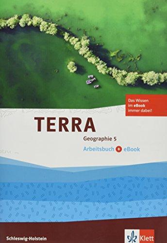 Preisvergleich Produktbild TERRA Geographie für Schleswig-Holstein 1. Arbeitsbuch mit eBook 5. Schuljahr. Ausgabe für Gymnasien