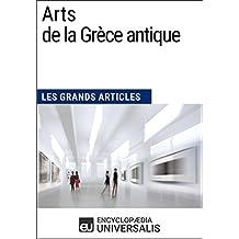 Arts de la Grèce antique (Les Grands Articles d'Universalis)