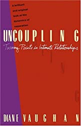 Uncoupling: The Turning Points in Intimate Relationships