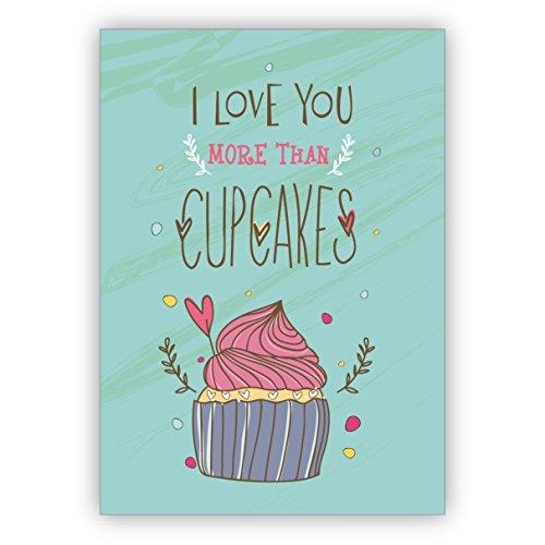 Conjunto de 16: La mejor tarjeta de amor para los amantes de los dulces, tarjeta de San Valentín, tarjeta de felicitación de alta calidad con sobre: I love you more than cupcakes