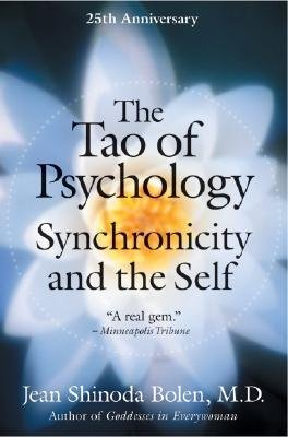 By Bolen, Jean Shinoda, M.D. ( Author ) [ The Tao of Psychology By Jan-2005 Paperback
