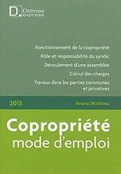 Copropriété : Mode d'emploi 2013