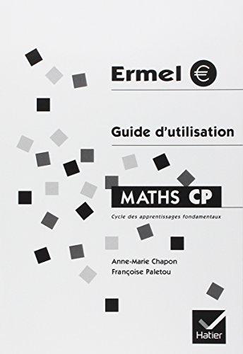 Ermel : Guide d'utilisation : Maths CP par Anne-Marie Chapon