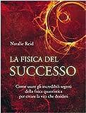 Scarica Libro La fisica del successo (PDF,EPUB,MOBI) Online Italiano Gratis