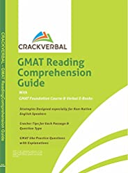 GMAT Reading Comprehension Guide: Concepts, Mapping Technique, Practice Passages, GMAT Foundation Course &