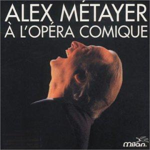 "<a href=""/node/102891"">Alex Métayer à l'Opéra comique</a>"